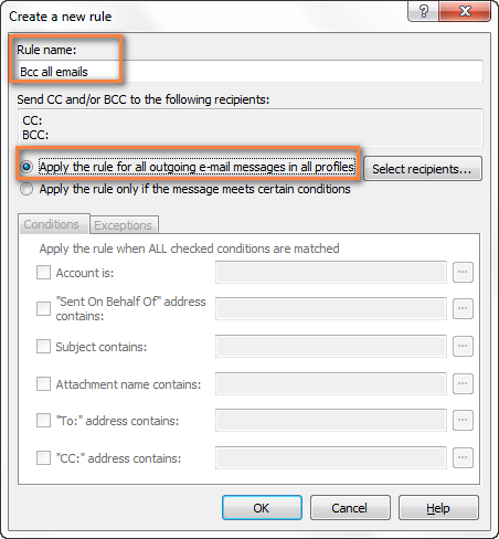 Creating a rule to auto Bcc on all email messages you send in Outlook