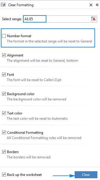 Select the formatting options you want to remove, and uncheck the formats you want to keep.