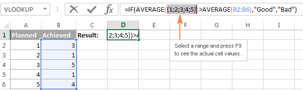 Select a range and press F9 to see the actual cell values.
