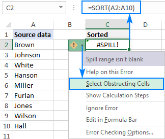 A dynamic array formula returns a #SPILL error because of a non-empty cell in the spill range.