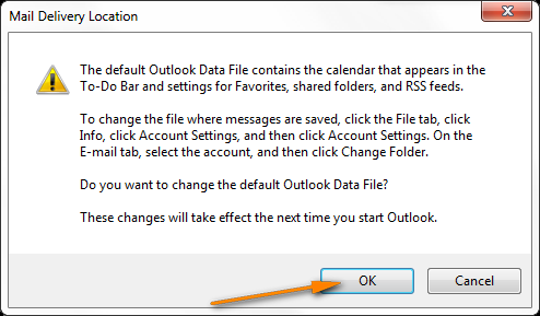 Confirm that you really want to change the Default Outlook Data file.
