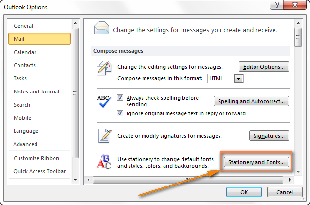 click the stationery and fonts button to set the newly created template as your default outlook