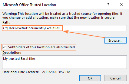 Choose the folder that you want to make a trusted location.