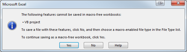 Get a warning message notifying that the macro will not be saved