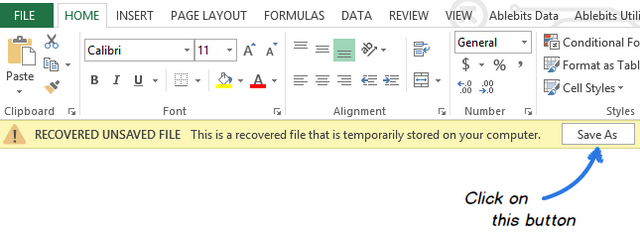 Click on the Save As button in the yellow bar above the worksheet to save the recovered file