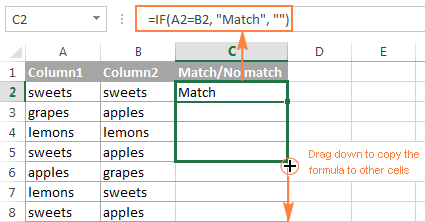 Copy the formula down to other cells to compare two columns in Excel
