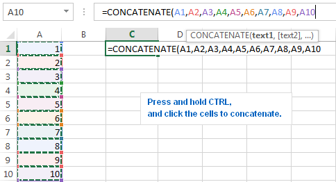 To concatenate a range of cells, press CTRL to select multiple cells to be concatenated.