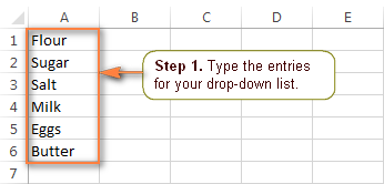 Type the entries for your Excel drop-down list.