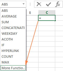 Pick a function from the drop-down menu or click More Functions...