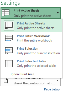 Choose to print selection, sheet or entire workbook.