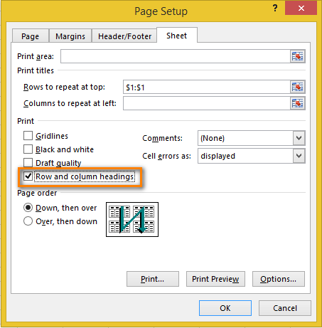 Check the Row and column headings box in the Page Setup dialog box
