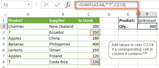 A SUMIF formula adds values corresponding to the question mark in another column