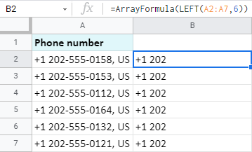 Use ArrayFormula to extract data from the beginning of all Google Sheets cells at once.