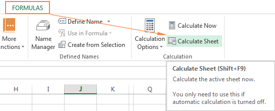 Click the Calculate Sheet button to force the active sheet's formulas to recalculate.