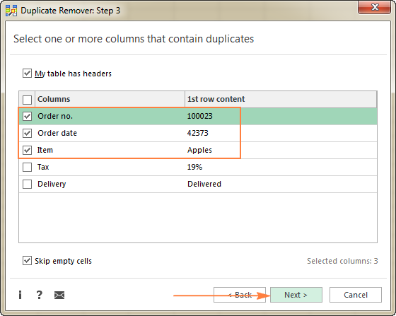 Select the columns where you want to check duplicates.