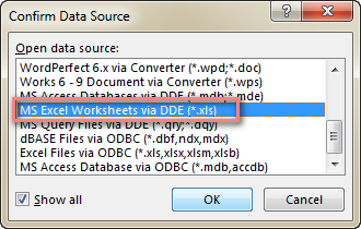 browse TO your spreadsheet, double-click it and select MS Excel Worksheets via DDE (*.xls).