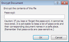 Click the Encrypt with Password button and you'll receive this password prompt