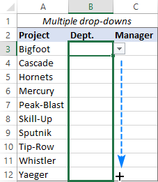 Drag the primary drop down across multiple cells