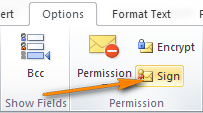 Digitally sign a single email message in Outlook.