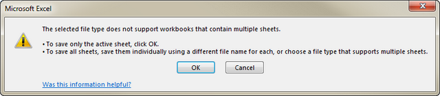 You will see this message trying to save a book with multiple sheets as CSV file