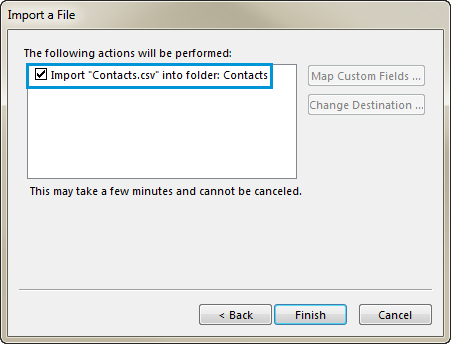Tick the checkbox Import 'Your File Name.csv' into folder: Contacts
