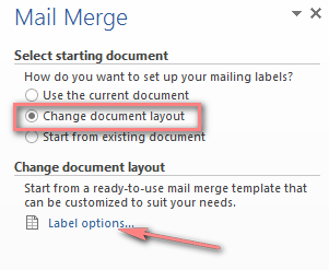 Click Label options to create mailing labels in a new document.