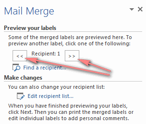 Click the left or right arrows on the Mail Merge pane to preview the labels.