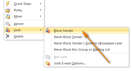 To block a certain sender, right-click the message and choose Junk > Block Sender from the context menu.