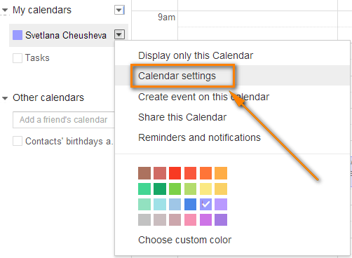 Hover over the needed calendar in the calendar list and click Calendar settings.