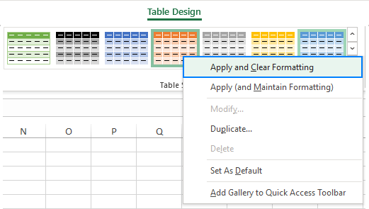 Apply a table style and remove existing formatting.