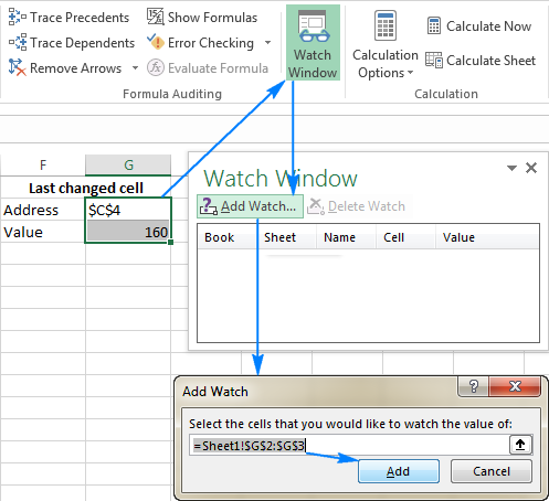 Add the formula cells to Watch Window.