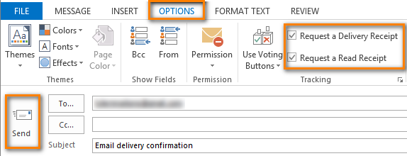 Check the boxes in the Tracking group on the OPTIONS tab to request delivery and read receipts