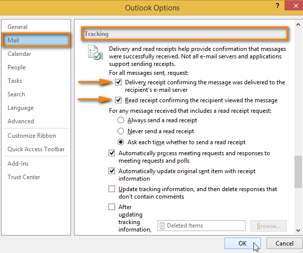 Click on Mail in the Outlook Options dialog window to request delivery and read receipts for all outgoing messages