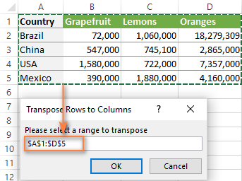 Select the range that you want to transpose.
