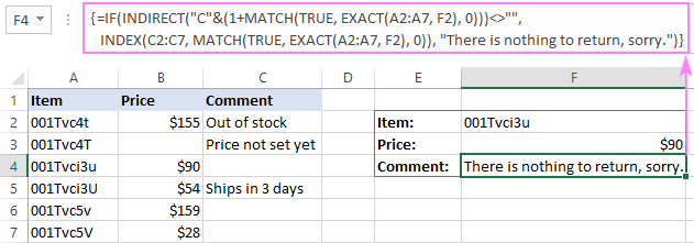 The INDEX / MATCH formula displays your message when a return value is blank