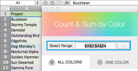 Highlight a range to see its address in the Select range field.