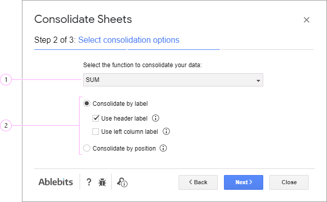 Tweak the options to consolidate Google sheets.