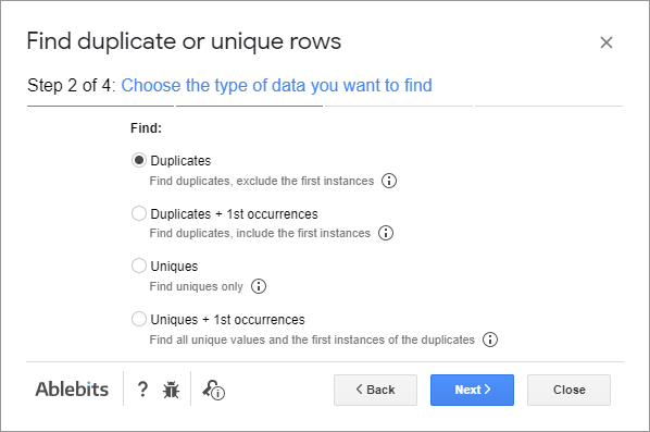 Choose Duplicates to find the replicated data.