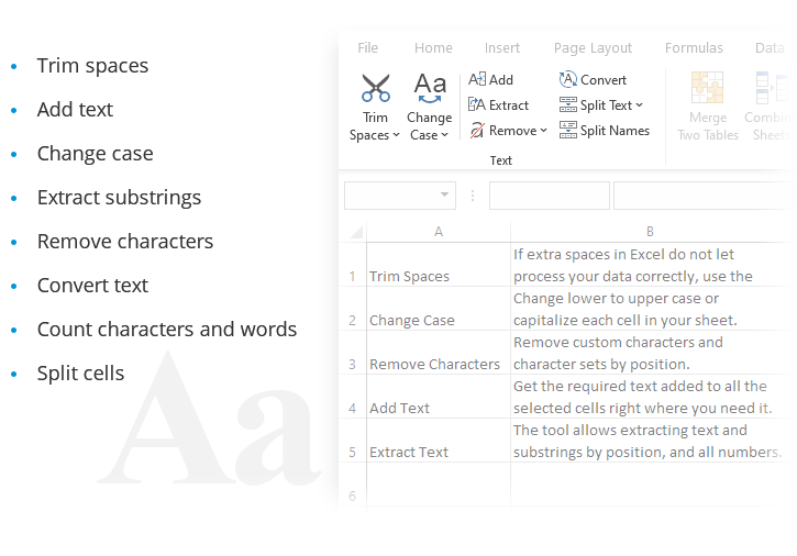 Trim Spaces, Add Text, Change Case, Extract substrings and more